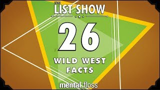 Download 26 Wild West Facts - mental_floss List Show Ep. 516 3Gp Mp4