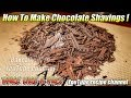 How To Make Chocolate Shavings - EASY Tutorial