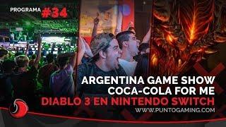 PuntoGaming #34: ¡Todo sobre #ArGameShowForMe y te mostramos Diablo III en Nintendo Switch!