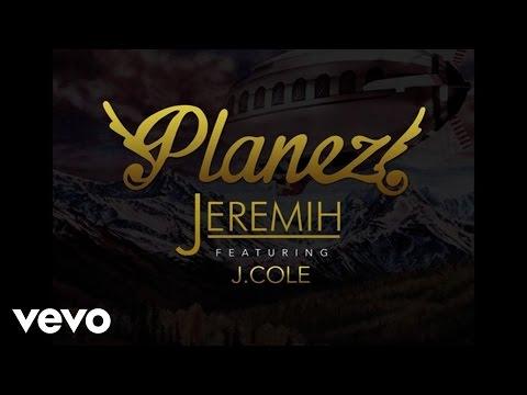 Jeremih - Planez (Audio) ft. J. Cole