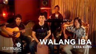 Watch Ezra Band Walang Iba video