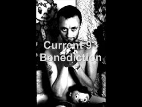 Current-93 - Benediction