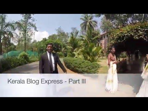 Kerala Blog Express - Part III