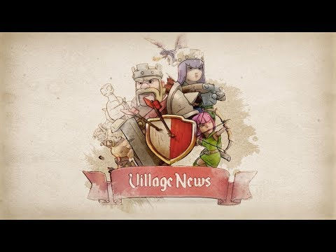 Clash of Clans: Village News #1