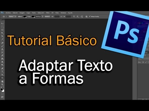 Tutorial Básico -- Adaptar texto a Formas en Photoshop CS6
