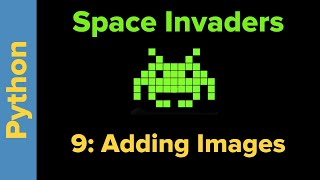 Python Game Programming Tutorial: Space Invaders 9