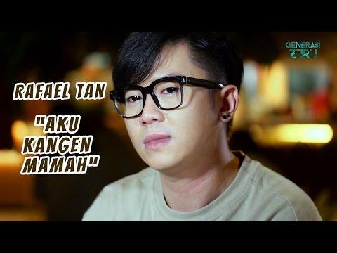 Rafael Tan - Aku Kangen Mamah