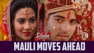 Silsila Badalte Rishton Ka : Mauli Finally Accept Ishaan's Proposal , Says Yes To Marriage