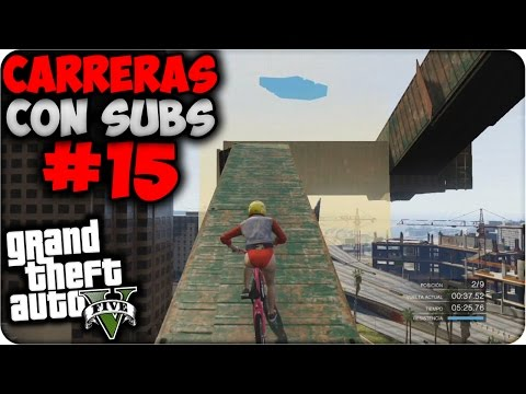 GTA V Online - LOL Que Locura!! - Carreras con Subs #15 - Funny Moments GTA 5