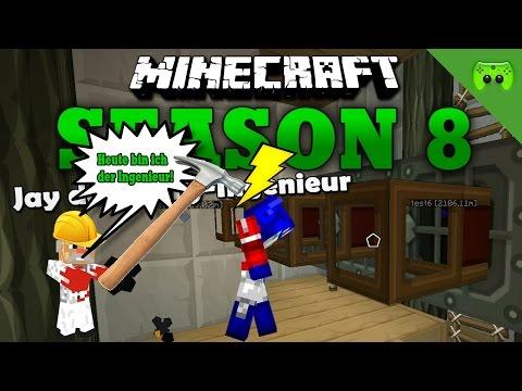 JAY DER INGENIEUR «» Minecraft Season 8 # 230 60 FPS