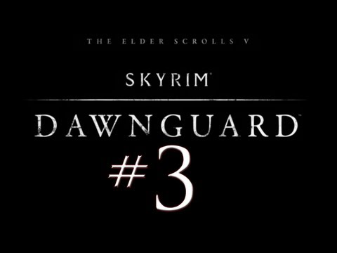 Skyrim Dawnguard DLC PC Walkthrough / Gameplay Part 3 - Meet the Vampire Lord
