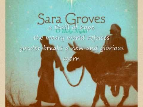 Sara Groves - O Holy Night