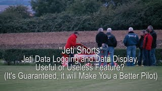Jeti Data Logging and Data Display, Useful or Useless Feature?