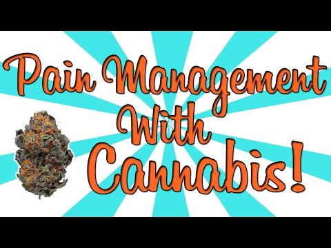 Pain Management with Medical Cannabis??