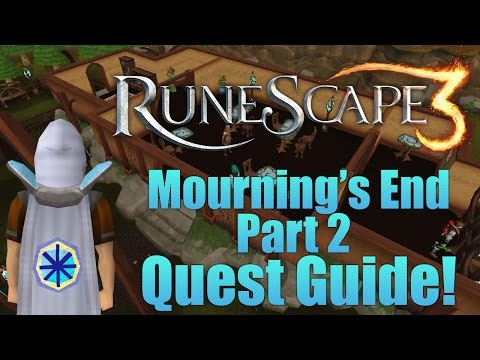 Runescape 3: Mourning's End Part 2 Quest Guide!