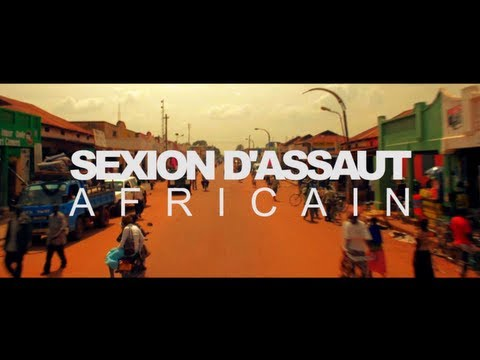 SEXION D'ASSAUT - AFRICAIN (CLIP OFFICIEL) Music Videos