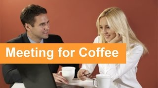 English Conversation: Meeting for Coffee