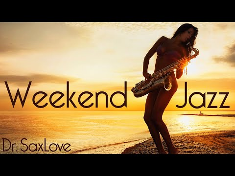 Weekend Jazz Music в 3 Hours Smooth Jazz Saxophone Instrumental Music for Weekend Enjoyment