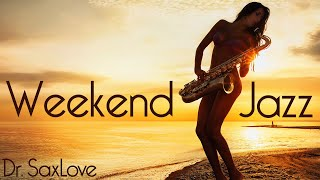 Weekend Jazz Music • 3 Hours Smooth Jazz Saxophone Instrumental Music for Weekend Enjoyment