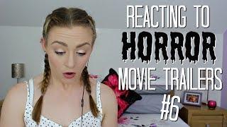 Reacting To Horror Movie Trailers #6   Kirstie Bryce