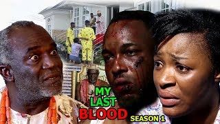 My Last Blood Season 1 - Chacha Eke 2018 Latest Nigerian Nollywood Movie Full HD
