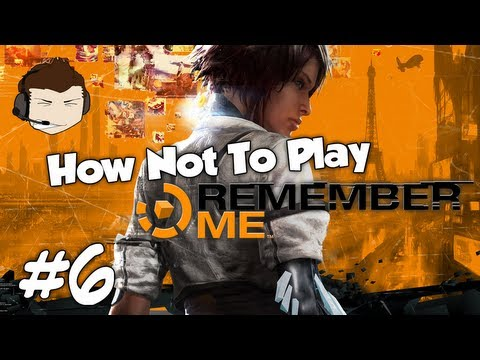Remember Me - #6 - Fucking Synchronise My Arse! video