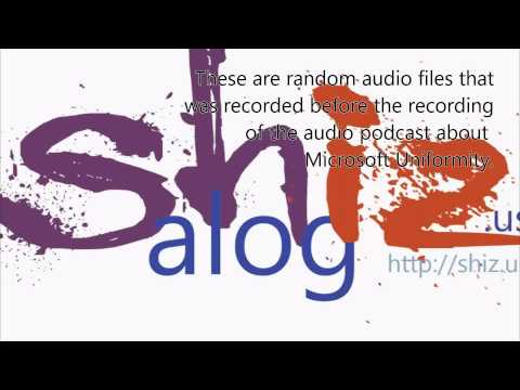 Random Audio from the podcast Microsoft Uniformity (shiz20130513r)