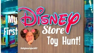 My First Disney Store Toy Hunt✨