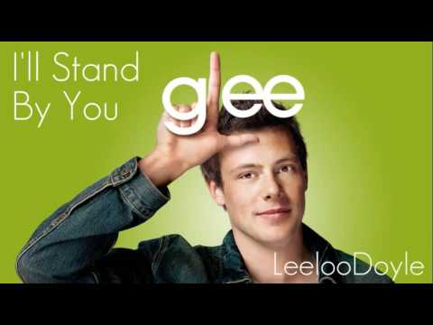 Glee Cast - Ill Stand By You