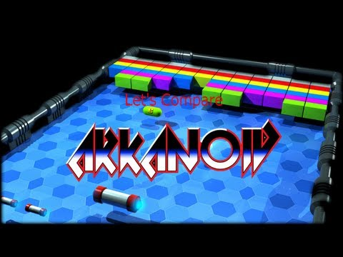 Let's Compare ( Arkanoid )