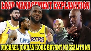 LOAD MANAGEMENT Explanation | Michael JORDAN Kobe BRYANT | NAGSALITA NA