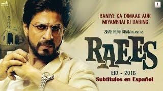 Raees - Teaser [Sub Español] Shah Rukh Khan | EID 2016