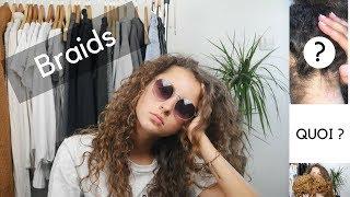 BRAIDS - MES CHEVEUX ONT POURRIS !!