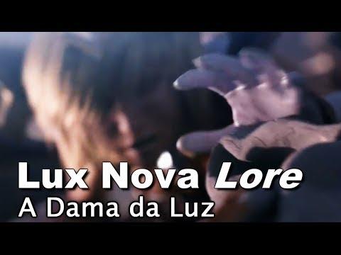 Nova Lore Lux: A Dama da Luz! League of Legends