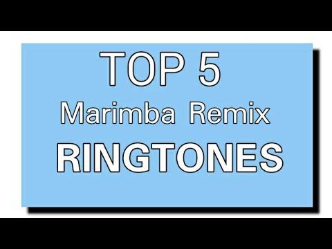 Top 5 Marimba Remix Ringtones