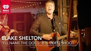 """Download Lagu Blake Shelton """"I'll Name The Dogs"""" Exclusive BTS Video Shoot   All Access Pass Gratis STAFABAND"""