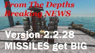 From The Depths News, MISSILES 2.2.28 ,LetsPlay,Playthrough