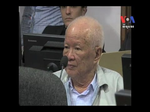 The Trial of Two Top Khmer Rouge Leaders Continues ការកាត់ទោសមេដឹកនាំខ្មែរក្រហម