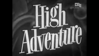the unexpected high adventure