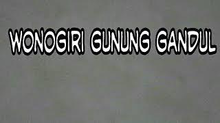 Inspirasi lagu : Wonogiri Gunung Gandul