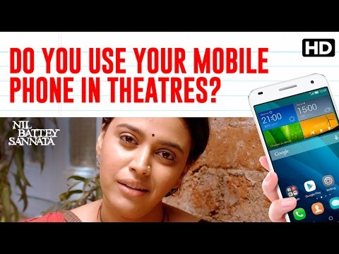 Do You Use Your Mobile Phone In Theatres? | Nil Battey Sannata