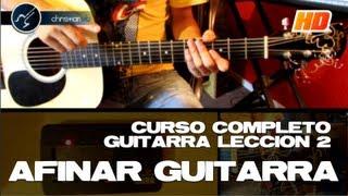Como Afinar Guitarra Acustica Para Principiantes Facil (HD) LECCION 2 Curso de Guitarra