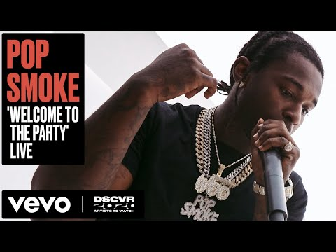 Pop Smoke - Welcome To The Party (Live) | Vevo DSCVR Artists To Watch 2020