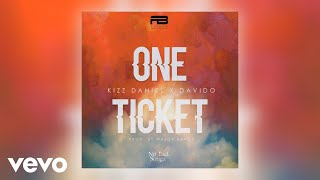Kizz Daniel, Davido - One Ticket (Official Audio)