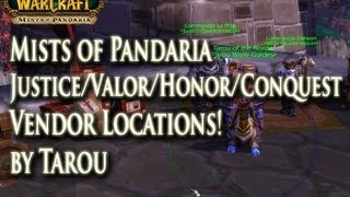 MoP Justice, Valor, Honor, Conquest Vendor Locations & Exchanges - Where are the Vendors!!??