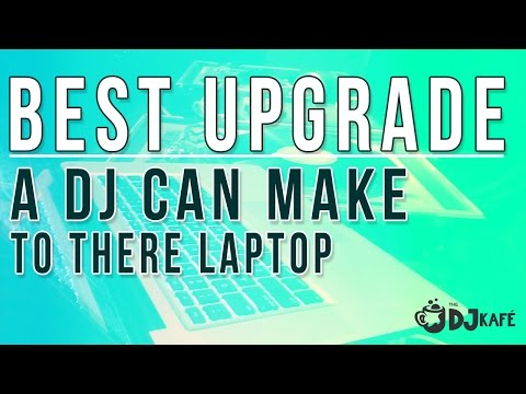 The BEST upgrade a DJ can make to their laptop!