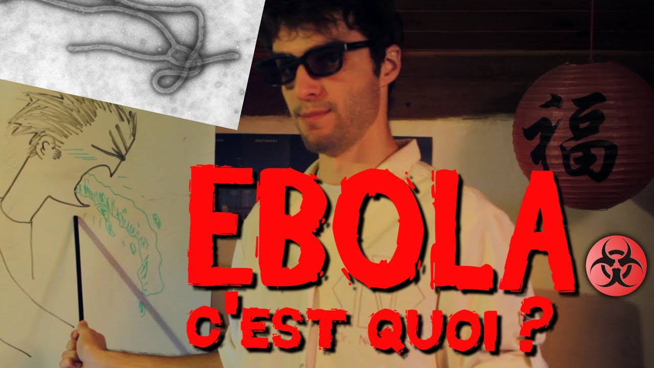 ebola c 39 est quoi youtube. Black Bedroom Furniture Sets. Home Design Ideas