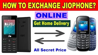 How To Exchange Jio Phone Online & Get Home Delivery, All Secret Price