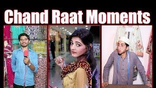 Chand Raat special Funny Eid Video By Social Vines