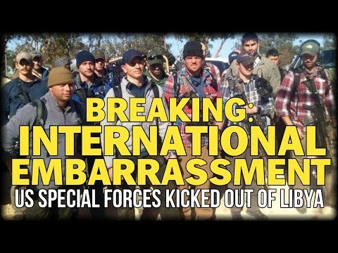 BREAKING: US SUFFERS INTERNATIONAL EMBARRASSMENT AS SPECIAL FORCES KICKED OUT OF LIBYA UPON ARRIVAL